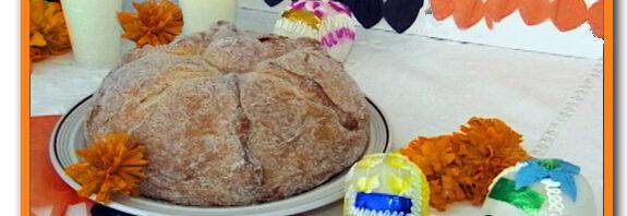 Pan de Muerto ~ Day of the Dead Bread