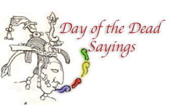 Day of the Dead Sayings