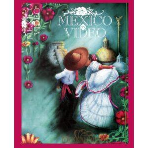 Bienvenidos Mexico on Video